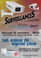 """conférence sur la """"surveillance""""  de  Jean-Christophe Becquet, président de l'April  mercredi 23 novembre – 18h30 – Amphithéâtre de l'espace Van Gogh à ARLES"""